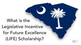 Thumbnail of What is the Legislative Incentive for Future Excellence (LIFE) Scholarship?