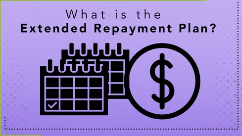 What is the Extended Repayment Plan?