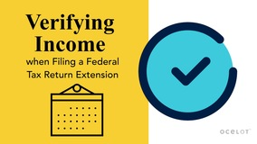 Thumbnail of Verifying Income when Filing a Federal Tax Return Extension