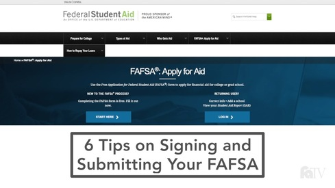 6 Tips on Signing and Submitting Your FAFSA