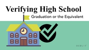Thumbnail of Verifying High School Graduation or the Equivalent