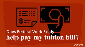 Thumbnail of Does Federal Work-Study help pay my tuition bill?