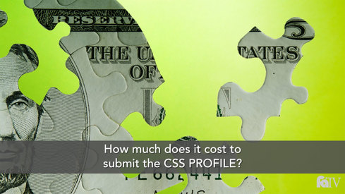 How much does it cost to submit the CSS PROFILE?