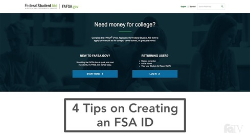 4 Tips on Creating an FSA ID