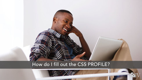 How do I fill out the CSS PROFILE™?