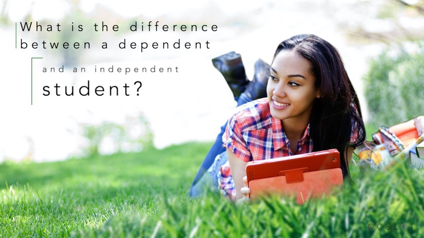 Trending Video What is the difference between a dependent and an independent student?