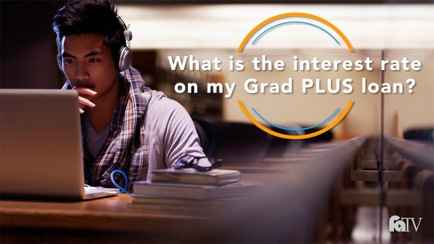 What is the interest rate on my Grad PLUS loan?