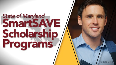 State of Maryland SmartSAVE Scholarship Programs