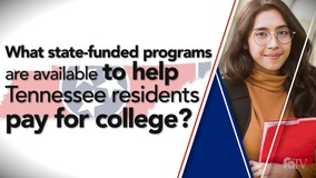 Thumbnail of What state-funded programs are available to help Tennessee residents pay for college?