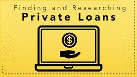 Thumbnail of Finding and Researching Private Loans