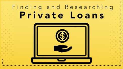 Finding and Researching Private Loans
