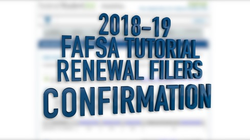 2018-19 FAFSA Tutorial Renewal Filers - Confirmation
