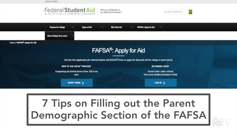 7 Tips on Filling out the Parent Demographic Section on the FAFSA