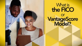 Thumbnail of What is the FICO or VantageScore Model?