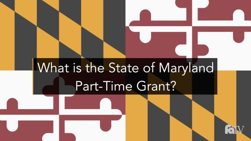 What is the State of Maryland Part-Time Grant?