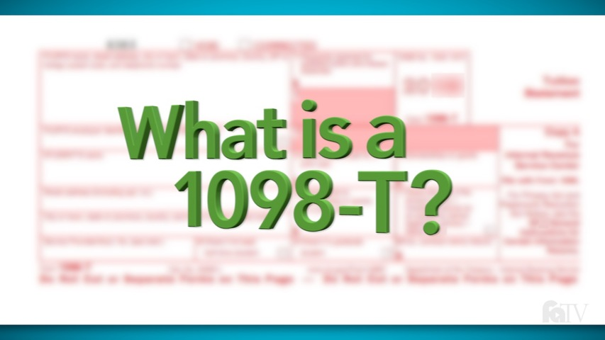 Trending Video What is a 1098-T?