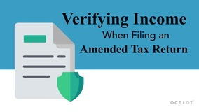 Thumbnail of Verifying Income When Filing an Amended Tax Return