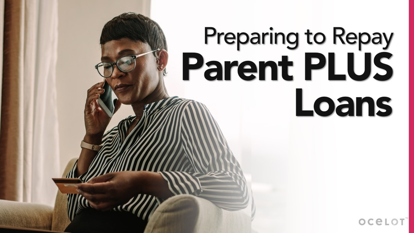Trending Video Preparing to Repay Parent PLUS Loans
