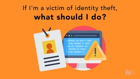 Thumbnail of If I'm a victim of identity theft, what should I do?