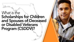 Thumbnail of What is the Scholarships for Children and Spouses of Deceased or Disabled Veterans Program (CSDDV)?