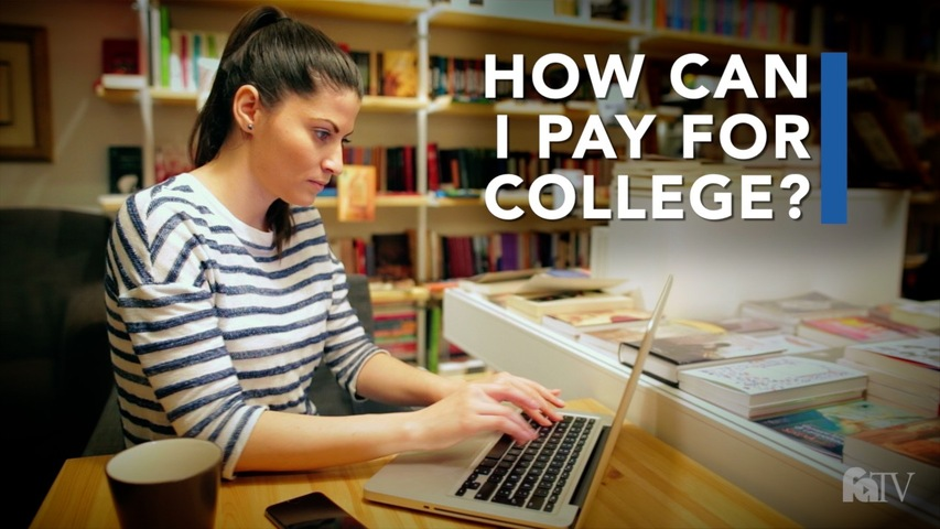 Trending Video How can I pay for college?
