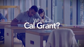 Thumbnail of What is a Cal Grant?
