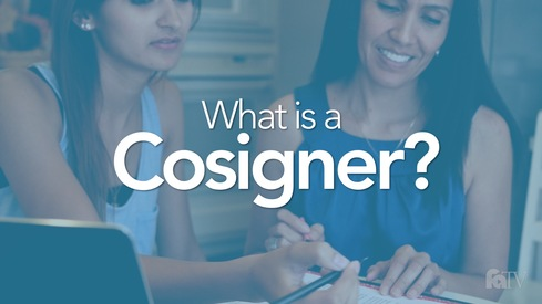 What is a Cosigner?