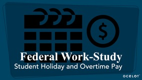 Thumbnail of Federal Work Study Student Holiday and Overtime Pay