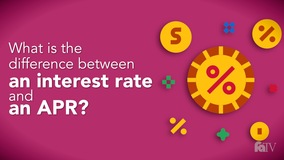 Thumbnail of What is the difference between an interest rate and an APR?