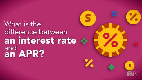 What is the difference between an interest rate and an APR?
