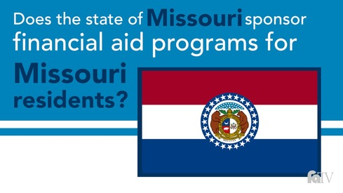 Does the state of Missouri sponsor financial aid programs for Missouri residents?