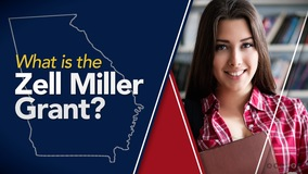 Thumbnail of What is the Zell Miller Grant?