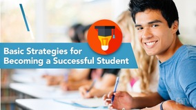 Thumbnail of Basic Strategies for Becoming a Successful Student