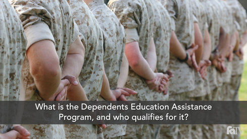What is the Dependents Education Assistance Program, and who qualifies for it?