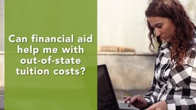 Thumbnail of Can financial aid help me with out-of-state tuition costs?