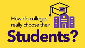 Thumbnail of How do colleges really choose their students?