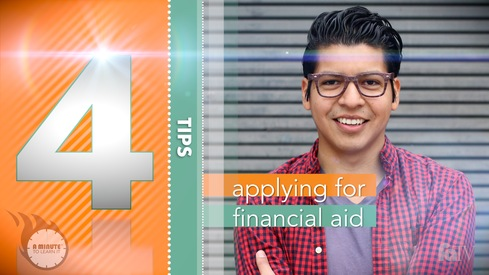 A Minute to Learn It - Applying for Financial Aid