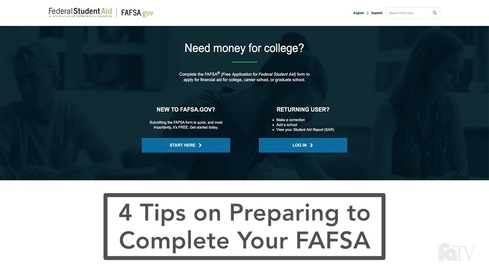 4 Tips on Preparing to Complete Your FAFSA