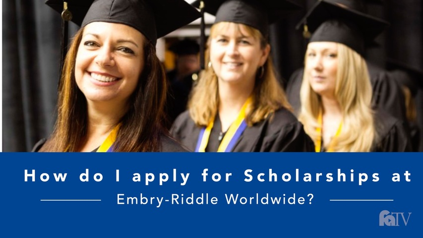 Trending Video How do I apply for scholarships at Embry-Riddle Worldwide?