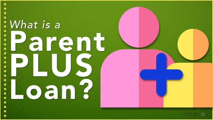 Trending Video What is a Parent PLUS Loan?