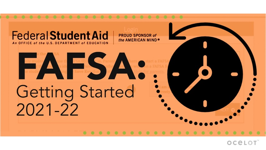 Trending Video FAFSA®: Getting Started 2021-22