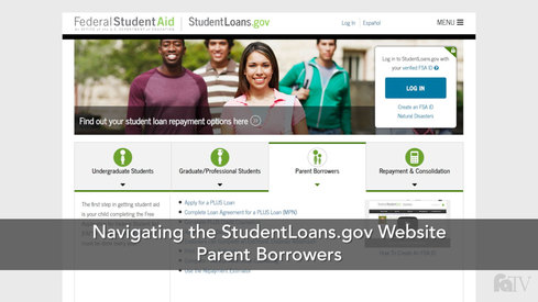 Navigating the StudentLoans.gov Website: Parent Borrowers