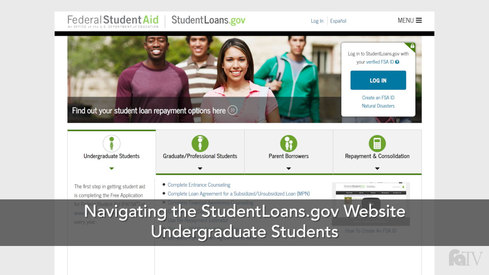 Navigating the StudentLoans.gov Website: Undergraduate Students