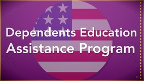 Thumbnail of Dependents Education Assistance Program
