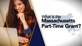 Thumbnail of What is the Massachusetts Part-Time Grant?
