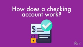 Thumbnail of How does a checking account work?