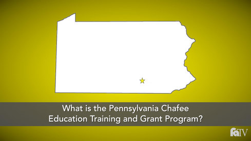 What is the Pennsylvania Chafee Education Training and Grant Program?