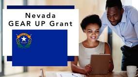 Thumbnail of Nevada GEAR UP Grant
