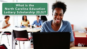 Thumbnail of What is the North Carolina Education Lottery Scholarship (ELS)?