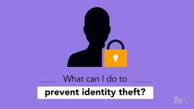 Thumbnail of What can I do to prevent identity theft?